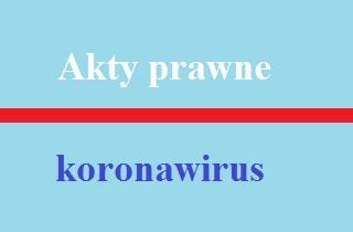 akty_prawne_koronawirus.jpeg